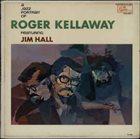ROGER KELLAWAY A Jazz Portrait of Roger Kellaway album cover