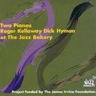 ROGER KELLAWAY Roger Kellaway Dick Hyman : Two Pianos album cover