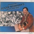 ROGER NEUMANN Introducing Roger Neumann's Rather Large Band album cover