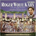 ROGER WOLFE KAHN Crazy Rhythm album cover