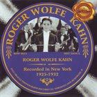 ROGER WOLFE KAHN Roger Wolfe Kahn 1925-1932 album cover