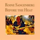 ROINE SANGENBERG Before the Heat album cover