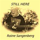 ROINE SANGENBERG Still here album cover