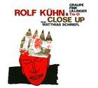 ROLF KÜHN Close Up album cover