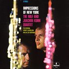 ROLF KÜHN Rolf And Joachim Kuhn Quartet: Impressions Of New York album cover