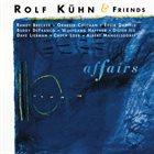 ROLF KÜHN Rolf Kühn & Friends : Affairs album cover