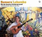 ROMERO LUBAMBO Rio de Janeiro Underground album cover