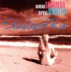 ROMERO LUBAMBO Romero Lubambo & Raphael Rabello : Shades Of Rio album cover