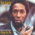 RON CARTER A Song For You album cover