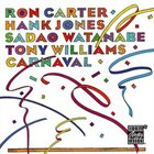 RON CARTER Carnaval (with Hank Jones, Sadao Watanabe, Tony Williams) album cover