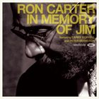 RON CARTER In Memory Of Jim album cover
