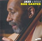 RON CARTER Jazz & Bossa album cover
