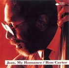 RON CARTER Jazz, My Romance album cover