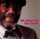 RON CARTER Mr. Bow-Tie album cover