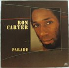 RON CARTER Parade album cover