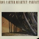 RON CARTER Parfait album cover