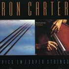 RON CARTER Pick'Em/Super Strings album cover