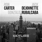 RON CARTER Ron Carter, Jack DeJohnette & Gonzalo Rubalcaba : Skyline album cover
