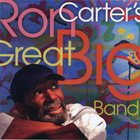 RON CARTER Ron Carter's Great Big Band album cover