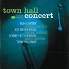 RON CARTER Town Hall Concert (with Herbie Hancock, Joe Henderson, Bobby Hutcherson, Freddie Hubbard, James Newton, Tony Williams) album cover