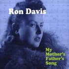 RON DAVIS My Mother's Father's Song album cover
