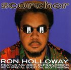 RON HOLLOWAY Scorcher album cover