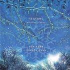 RON KORB Ron Korb And Donald Quan : Seasons - Christmas Carols album cover