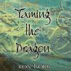 RON KORB Taming The Dragon album cover