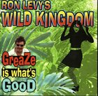 RON LEVY Greaze Is What's Good album cover