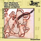 RON MCCLURE Ron McClure, Jay Anderson, Steve LaSpina : Jam Session, Vol. 16 album cover
