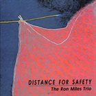 RON MILES Distance For Safety album cover