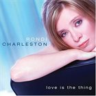 RONDI CHARLESTON Love Is The Thing album cover