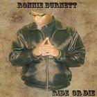 RONNIE BURNETT Ride or Die album cover