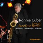 RONNIE CUBER Live at Jazz Fest Berlin album cover