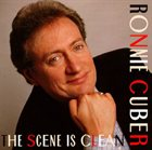 RONNIE CUBER The Scene Is Clean album cover