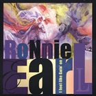 RONNIE EARL I Feel Like Goin' On album cover
