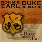 RONNIE EARL Ronnie Earl & Duke Robillard : The Duke Meets The Earl album cover