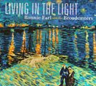RONNIE EARL Ronnie Earl And The Broadcasters ‎: Living In The Light album cover