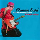 RONNIE EARL Ronnie Earl & The Broadcasters : Father's Day album cover