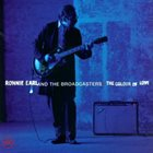 RONNIE EARL Ronnie Earl And The Broadcasters : The Colour Of Love album cover