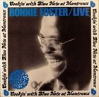 RONNIE FOSTER Live: Cookin' With Blue Note At Montreux album cover