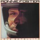 RONNIE FOSTER Love Satellite album cover