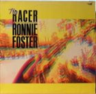 RONNIE FOSTER The Racer album cover