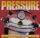 RONNIE LAWS Pressure (as Pressure feat. Ronnie Laws) album cover