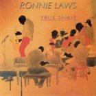 RONNIE LAWS True Spirit album cover