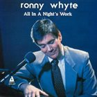 RONNIE WHYTE All In A Night's Work album cover