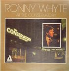 RONNIE WHYTE At the Conservatory album cover