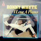 RONNIE WHYTE I Love A Piano album cover
