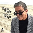 RONNIE WHYTE Shades Of Whyte album cover