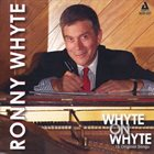 RONNIE WHYTE Whyte On Whyte album cover